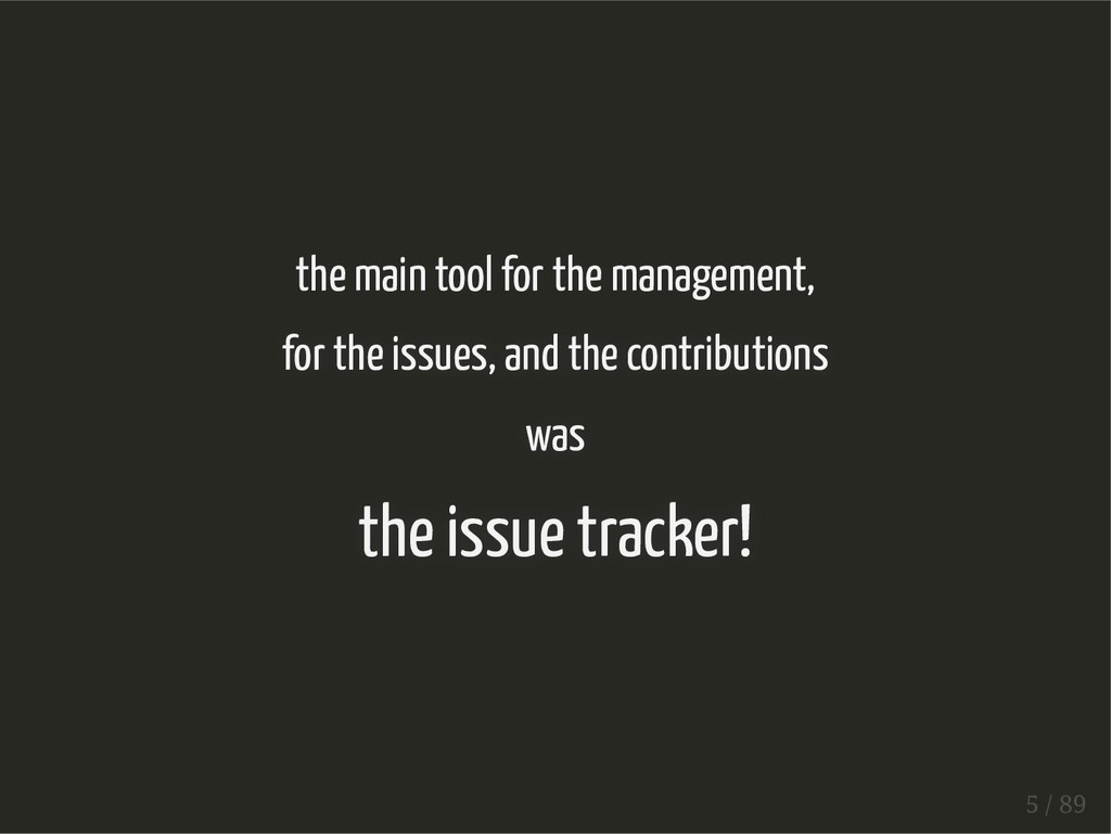 the main tool for the management, for the issue...