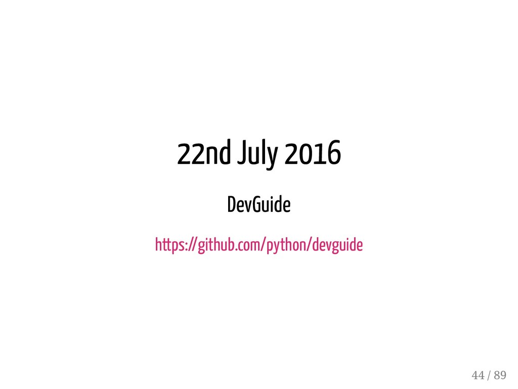22nd July 2016 DevGuide https://github.com/pyth...