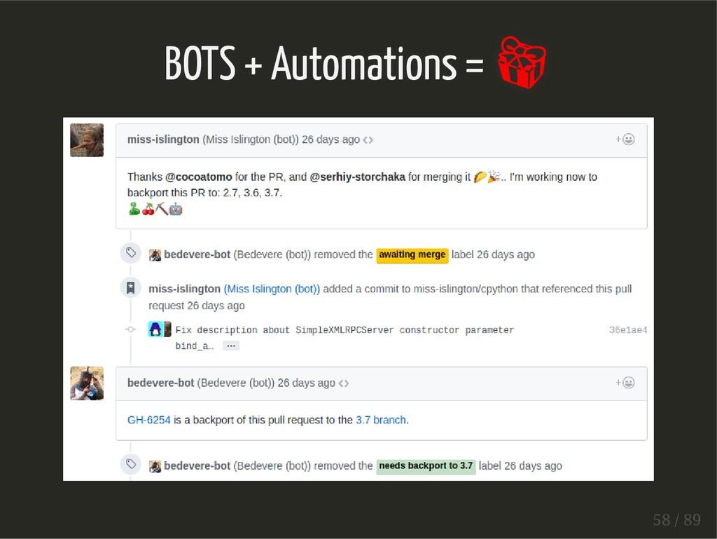 BOTS + Automations =  58 / 89