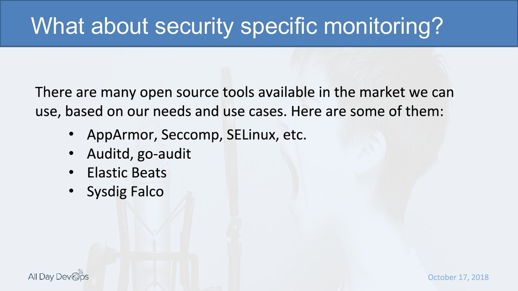 • • • • What about security specific monitoring?