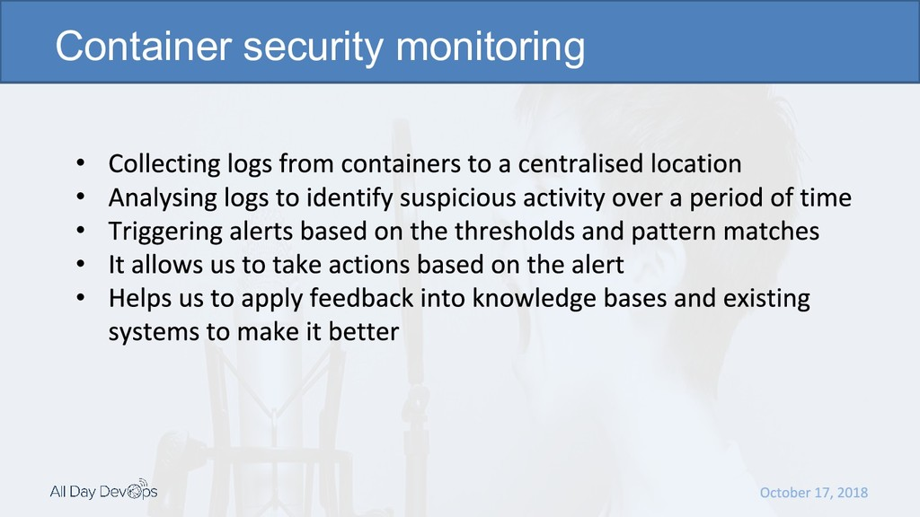 • • • • • Container security monitoring