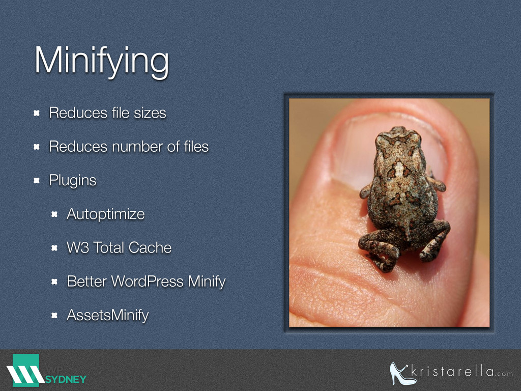 Minifying Reduces file sizes Reduces number of fi...