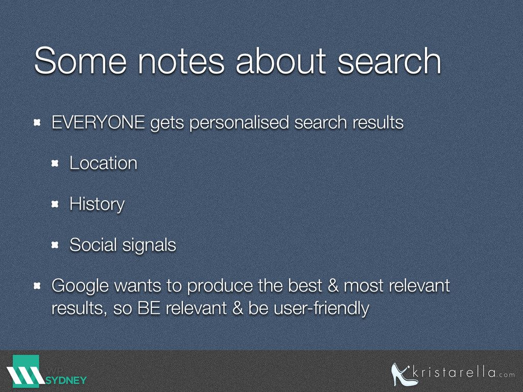 Some notes about search EVERYONE gets personali...