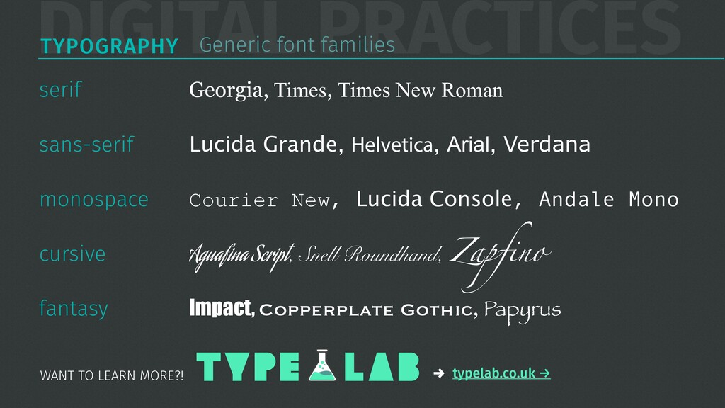 DIGITAL PRACTICES TYPOGRAPHY Generic font famil...