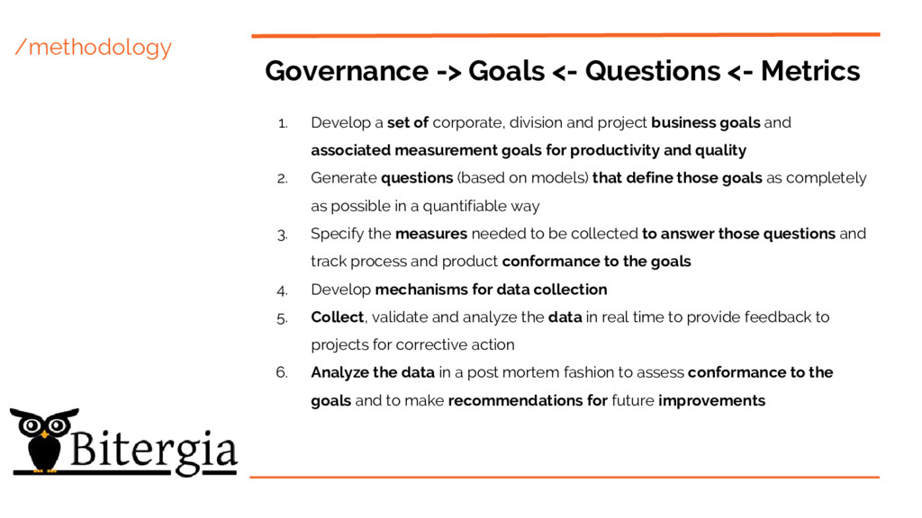 /methodology Governance -> Goals <- Questions <...