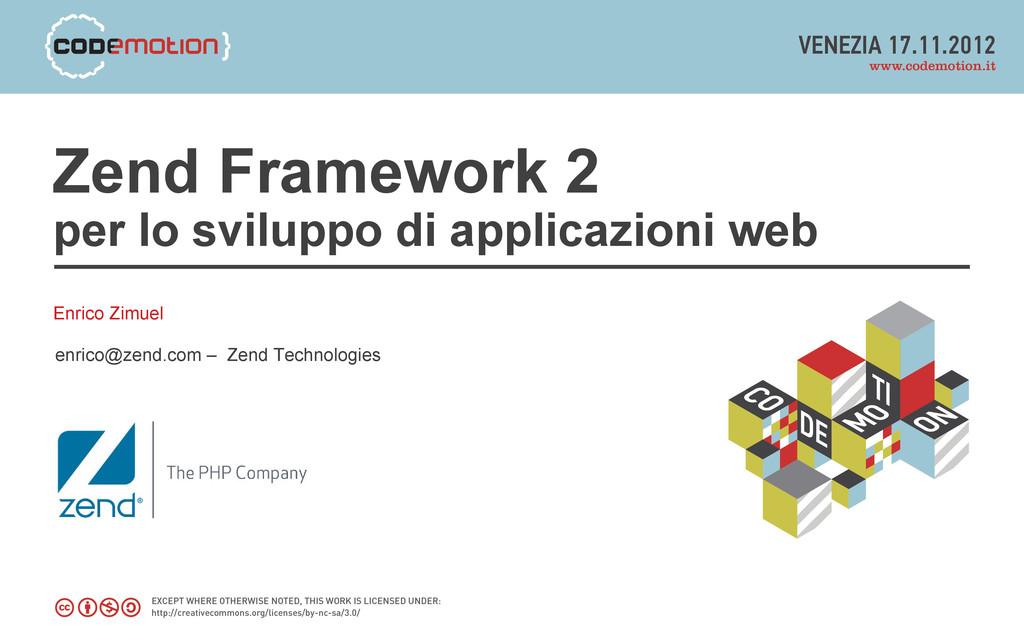 Zend Framework 2 per lo sviluppo di applicazion...
