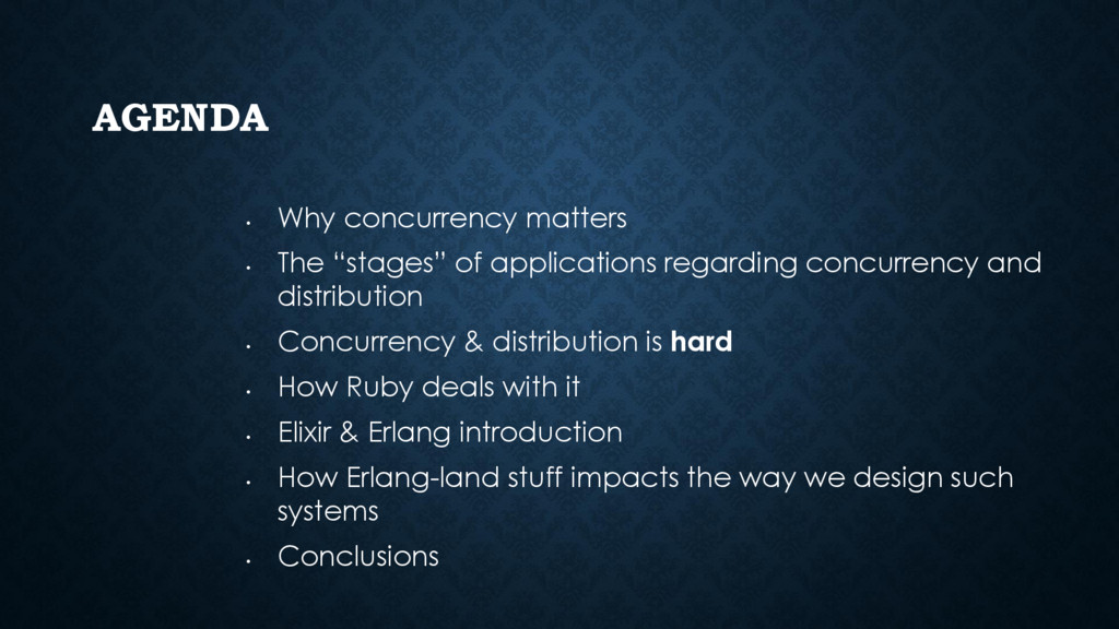 "AGENDA • Why concurrency matters • The ""stages""..."