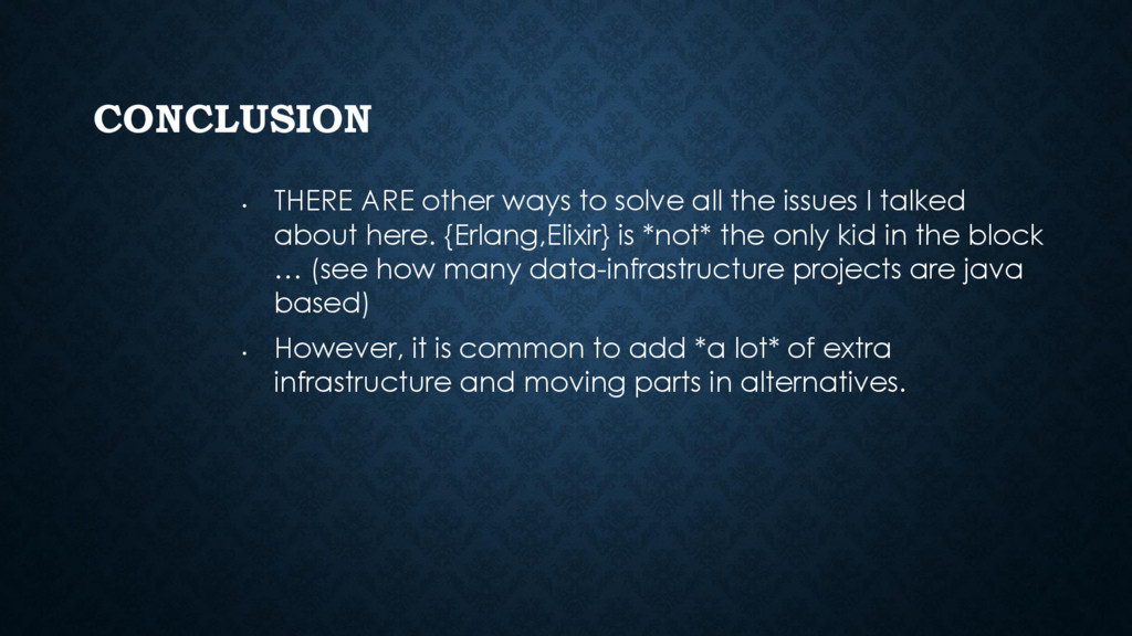 CONCLUSION • THERE ARE other ways to solve all ...