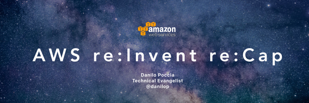 AWS re:Invent 2016 Keynotes Announcements