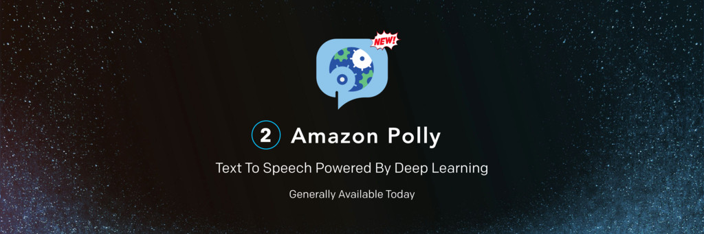 Amazon Polly Text To Speech Powered By Deep Lea...