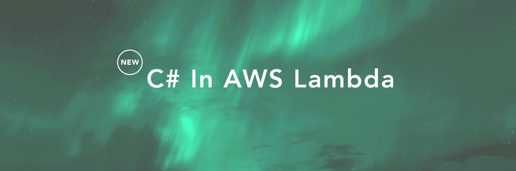 NEW C# In AWS Lambda
