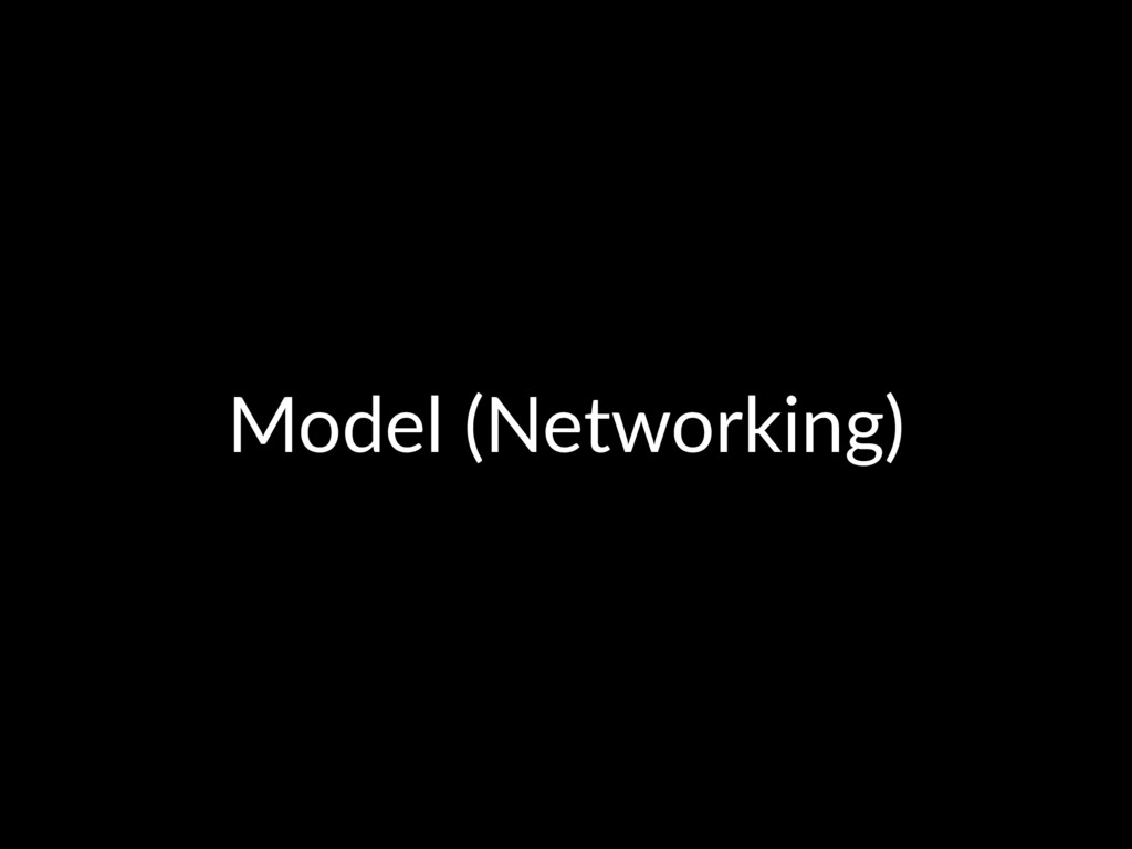 Model (Networking)