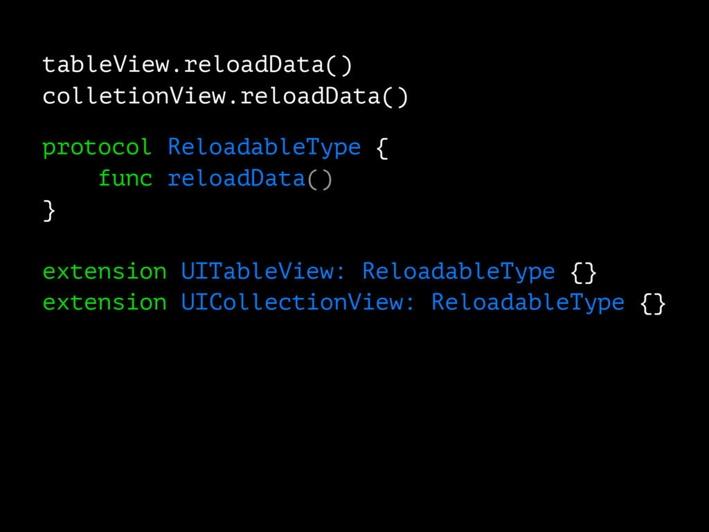 tableView.reloadData() colletionView.reloadData...