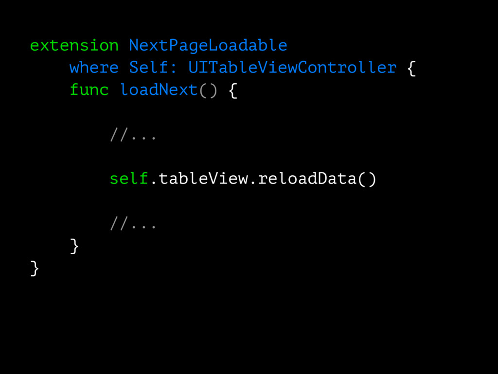 extension NextPageLoadable where Self: UITableV...