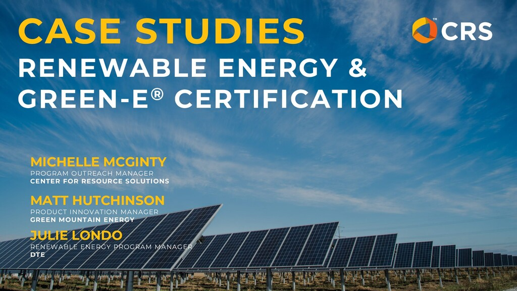 CASE STUDIES RENEWABLE ENERGY & GREEN-E® CERTIF...