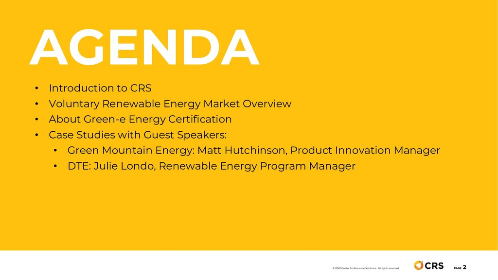 AGENDA PAGE 2 © 2020 Center for Resource Soluti...