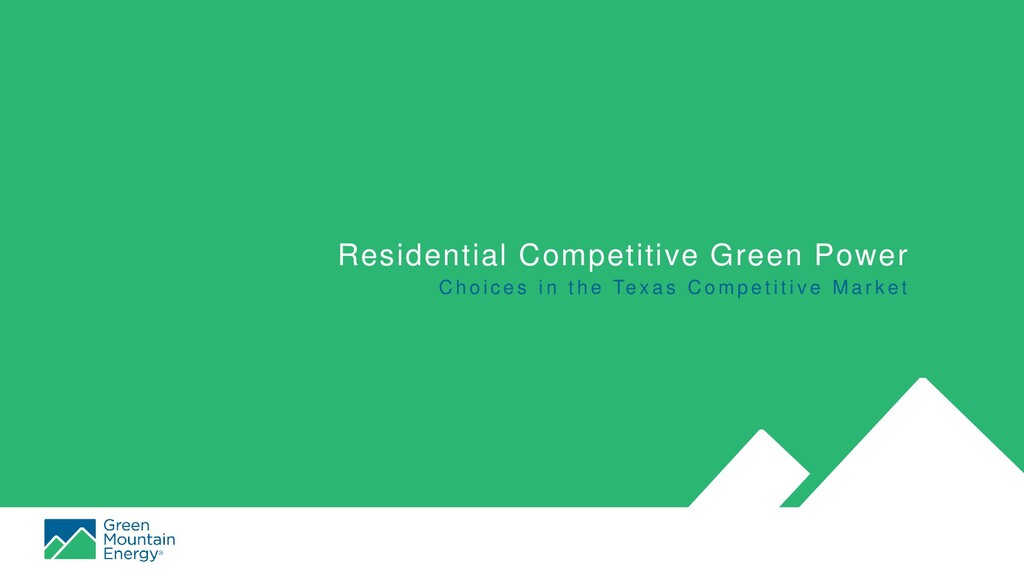 Residential Competitive Green Power C h o i c e...