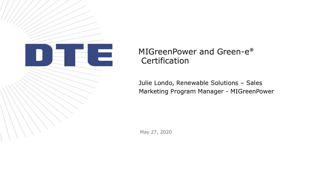 MIGreenPower and Green-e® Certification Julie L...