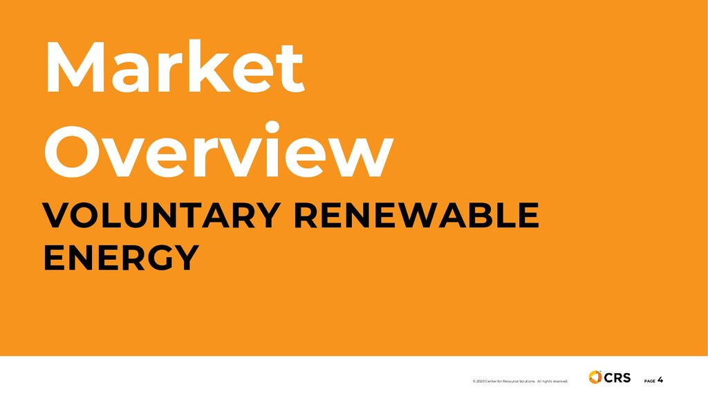 Market Overview VOLUNTARY RENEWABLE ENERGY PAGE...