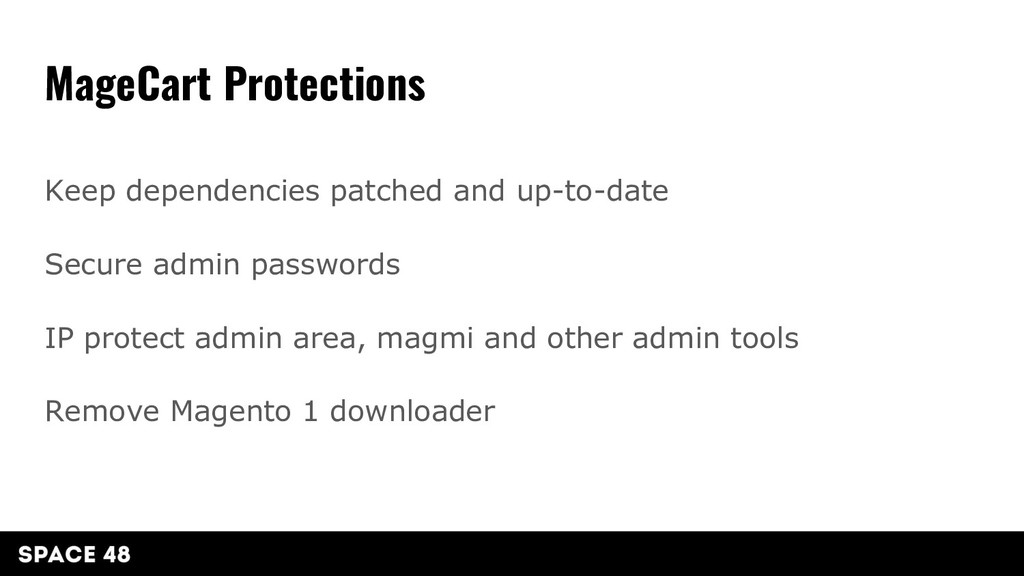 Keep dependencies patched and up-to-date Secure...