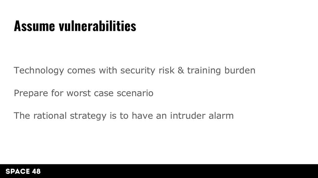 Technology comes with security risk & training ...