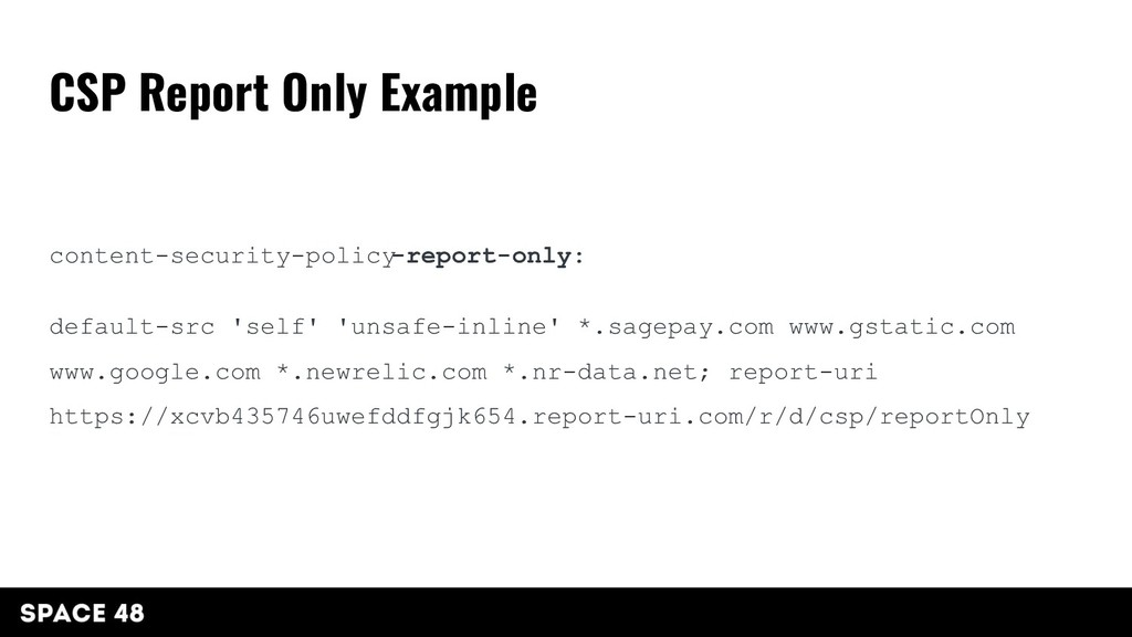content-security-policy -report-only: default-s...