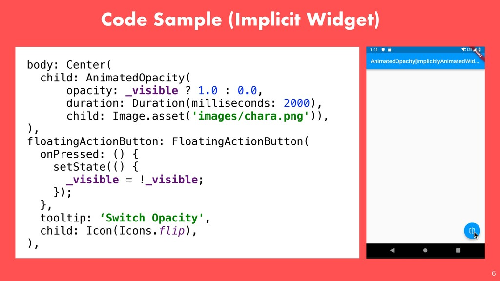 Code Sample (Implicit Widget)  body: Center( c...