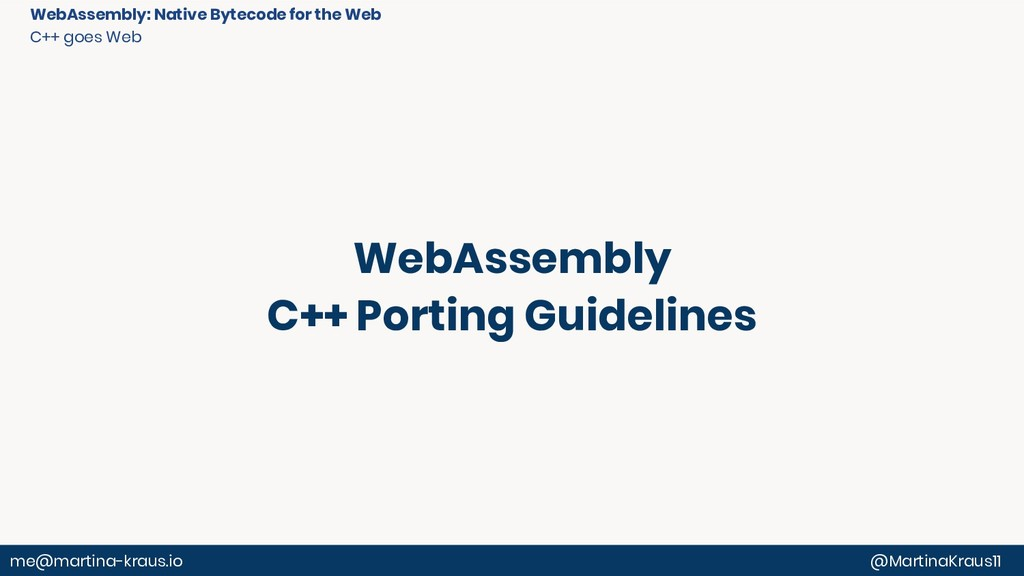 WebAssembly: Native Bytecode for the Web C++ go...