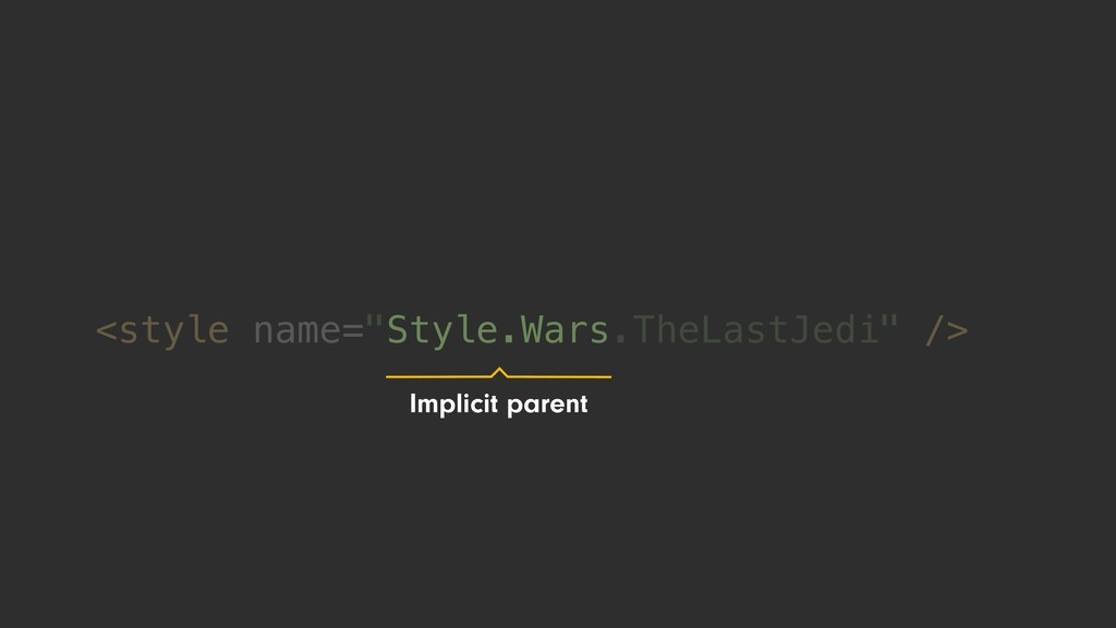 """<style name=""""Style.Wars.TheLastJedi"""" /> Implici..."""