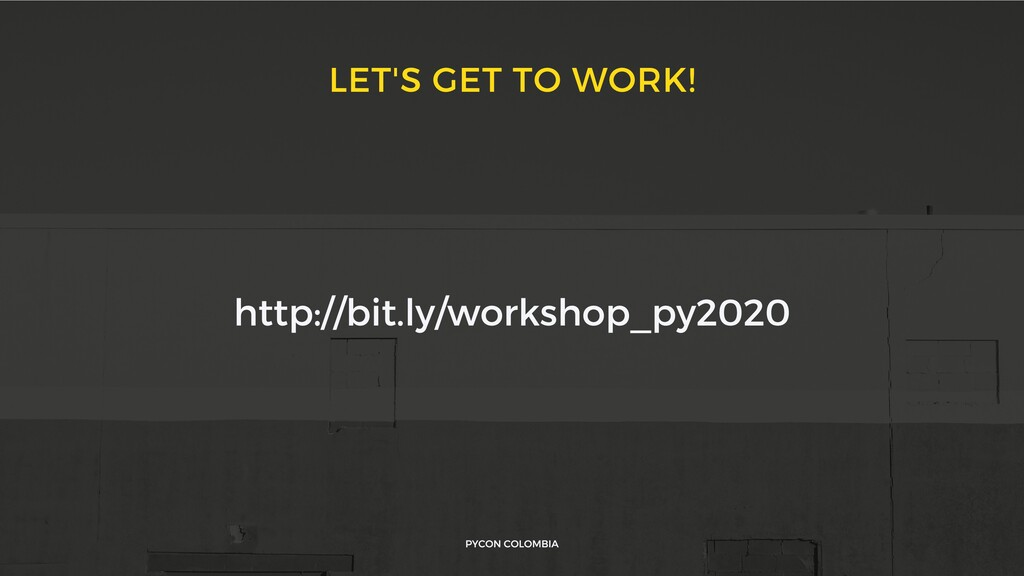 LET'S GET TO WORK! PYCON COLOMBIA http://bit.ly...