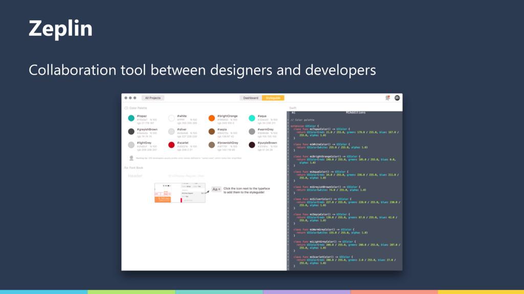 Zeplin Collaboration tool between designers and...