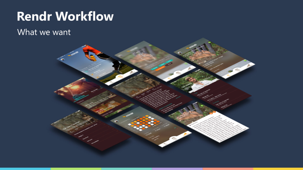 What we want Rendr Workflow