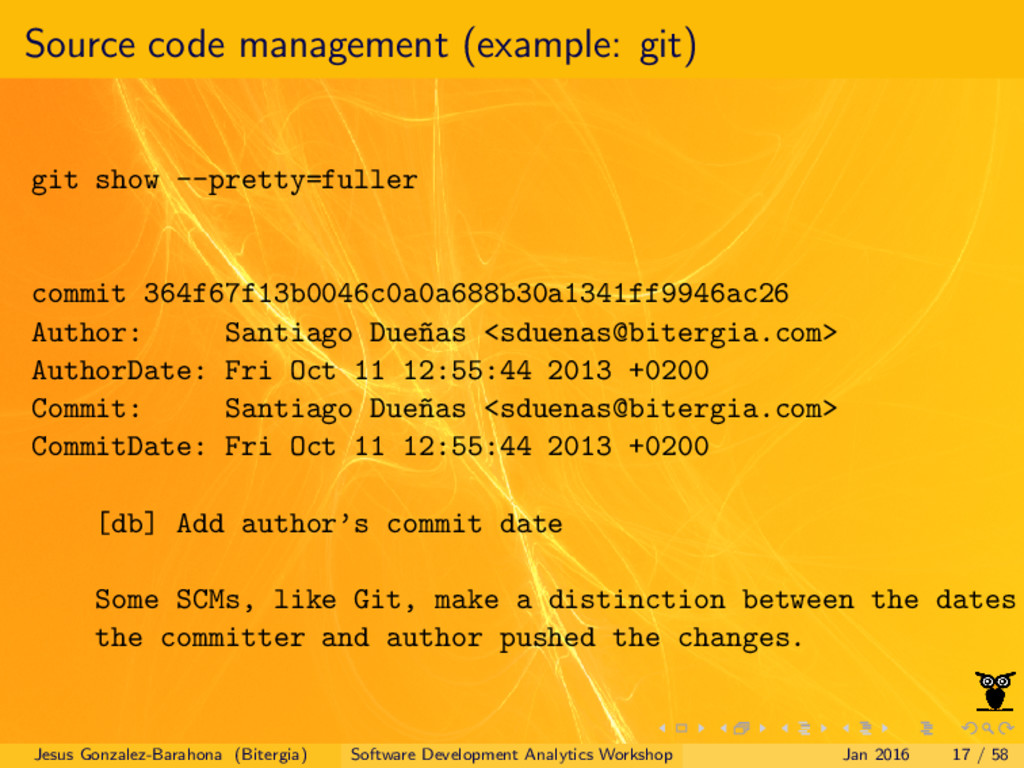 Source code management (example: git) git show ...