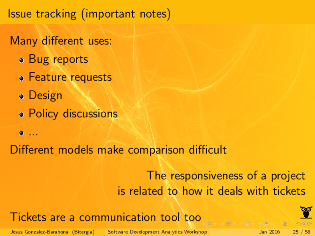 Issue tracking (important notes) Many different ...
