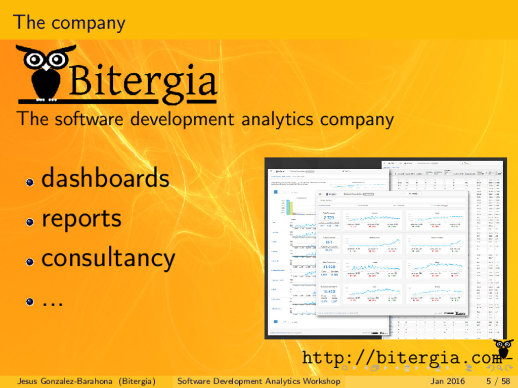 The company The software development analytics ...