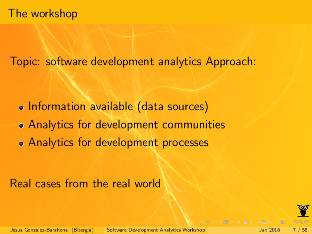The workshop Topic: software development analyt...
