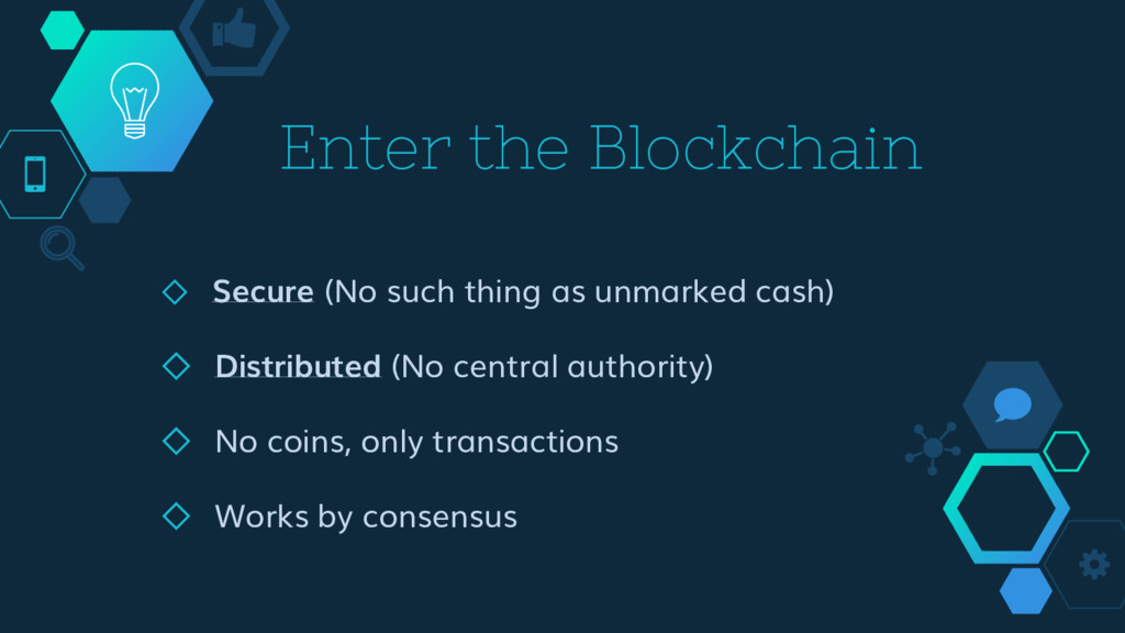 Enter the Blockchain ◇ Secure (No such thing as...