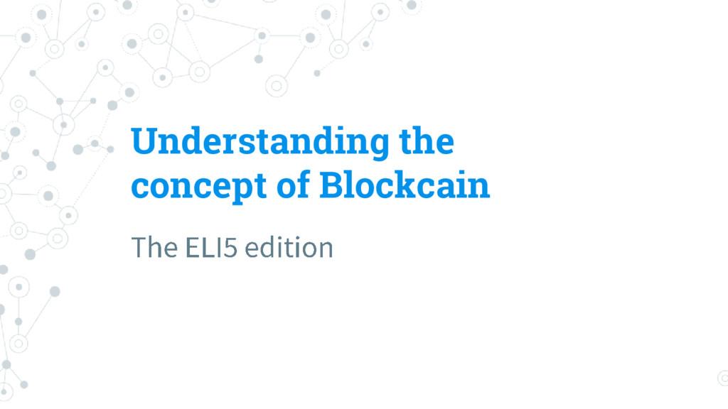Understanding the concept of Blockcain