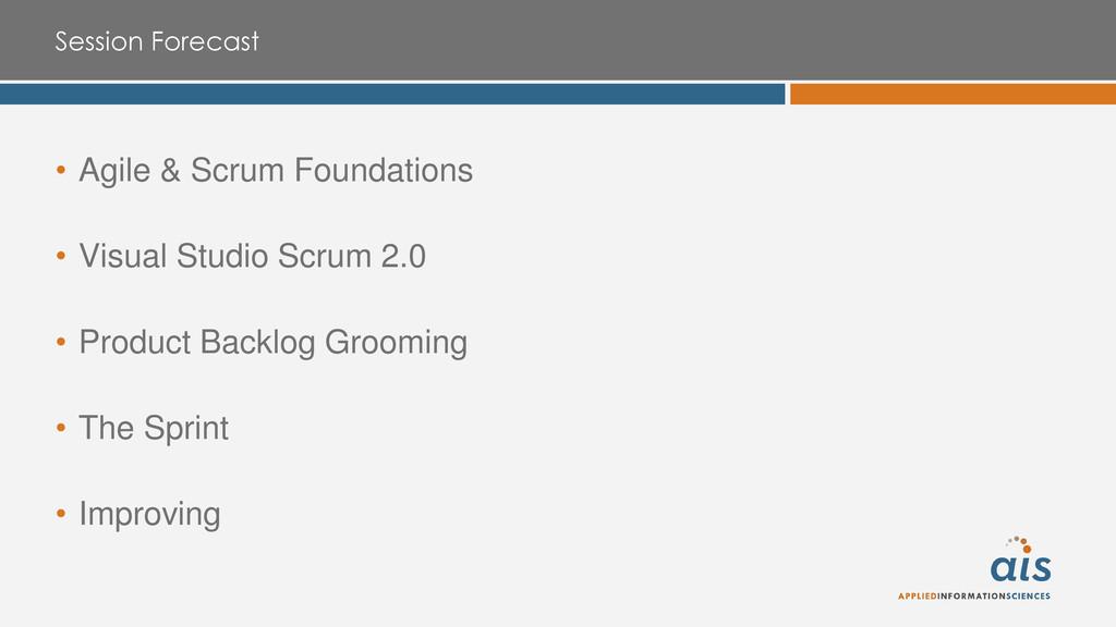 Session Forecast • Agile & Scrum Foundations • ...