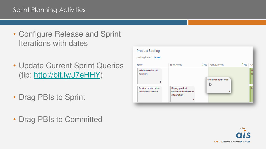 Sprint Planning Activities • Configure Release ...
