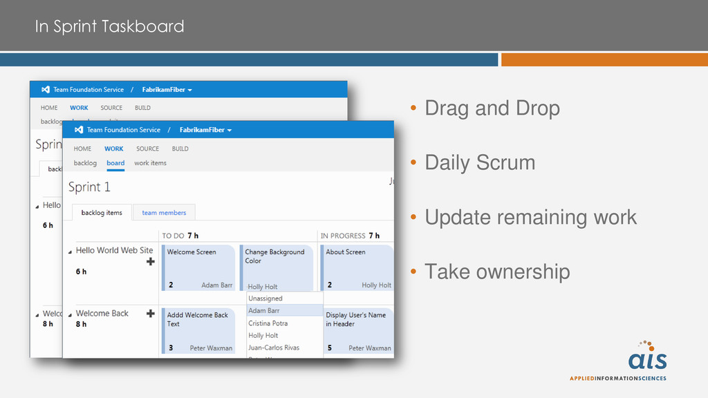 In Sprint Taskboard • Drag and Drop • Daily Scr...