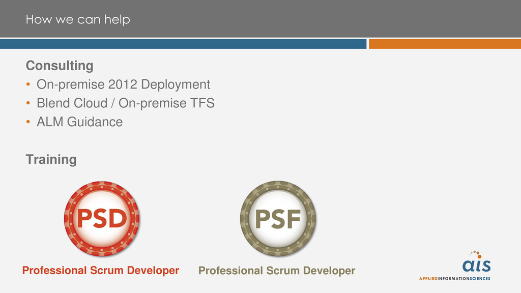 How we can help Consulting • On-premise 2012 De...