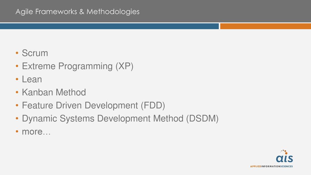 Agile Frameworks & Methodologies • Scrum • Extr...