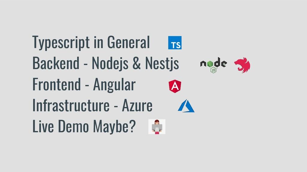 Typescript in General Backend - Nodejs & Nestjs...