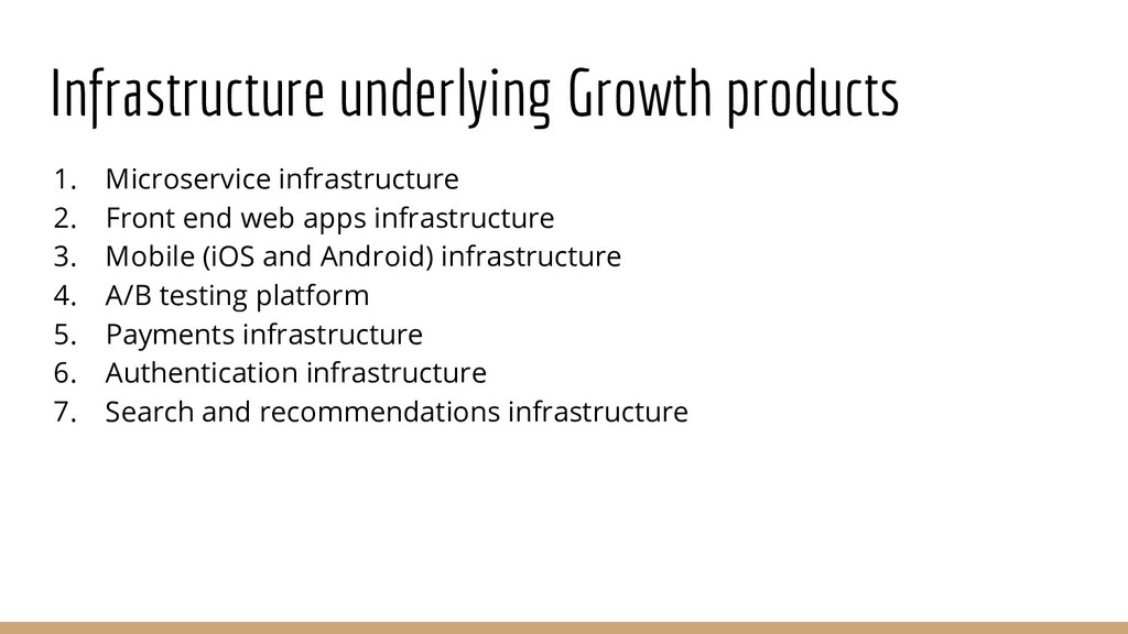 Infrastructure underlying Growth products 1. Mi...