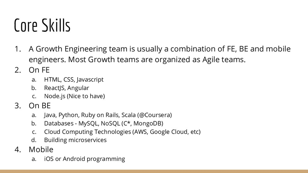 Core Skills 1. A Growth Engineering team is usu...