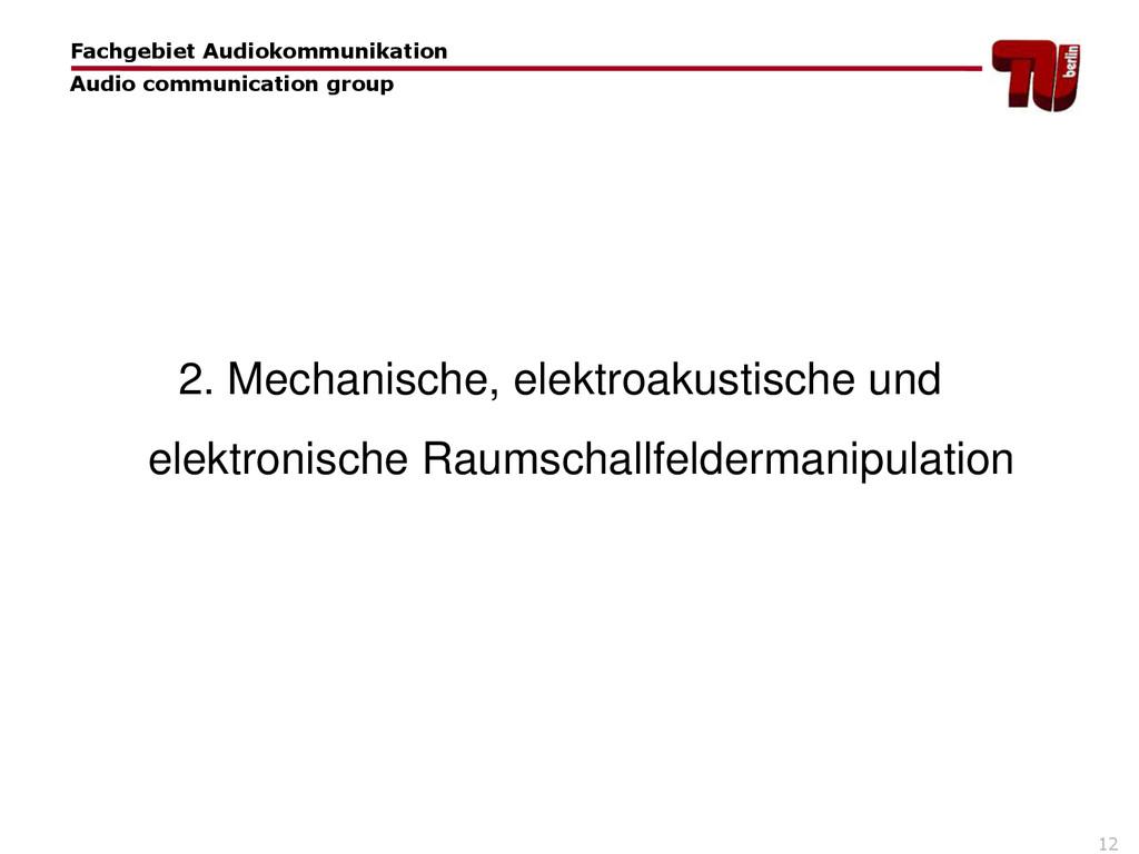 12 2. Mechanische, elektroakustische und elektr...