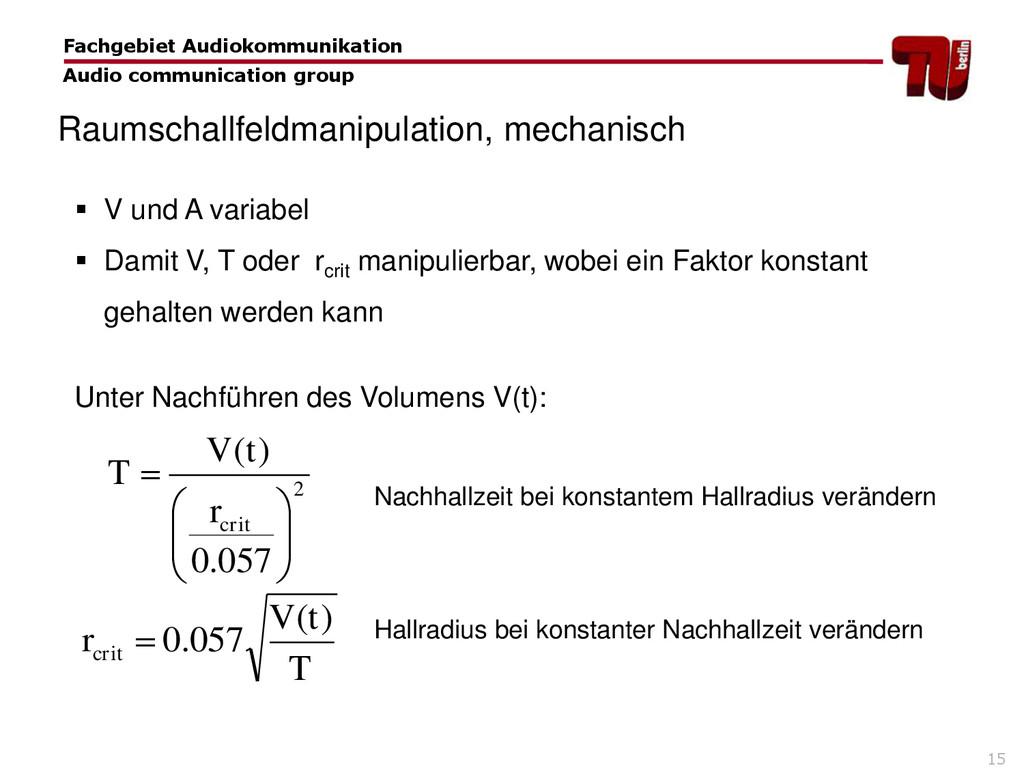 15  V und A variabel  Damit V, T oder rcrit m...