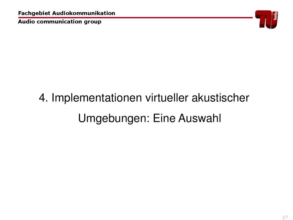 27 4. Implementationen virtueller akustischer U...