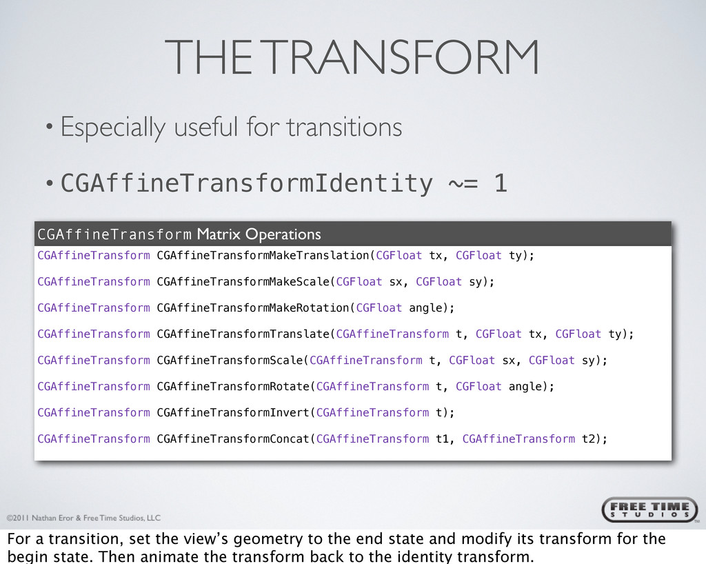 THE TRANSFORM • Especially useful for transitio...